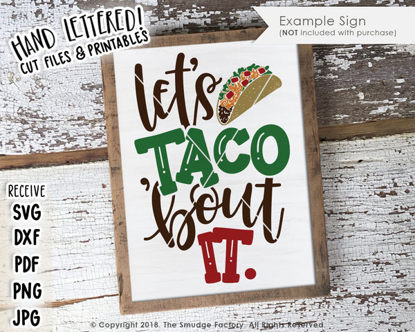 Let's Taco 'Bout It SVG & Printable