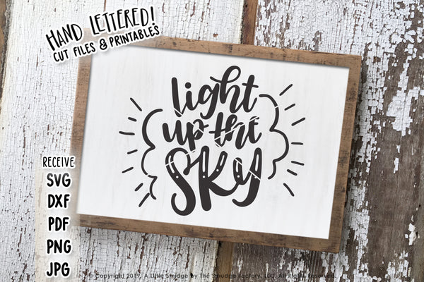 Light Up The Sky SVG & Printable