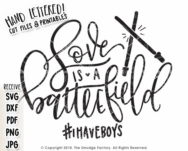 Love Is A Battlefield SVG & Printable