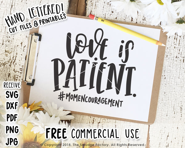 Love Is Patient SVG & Printable