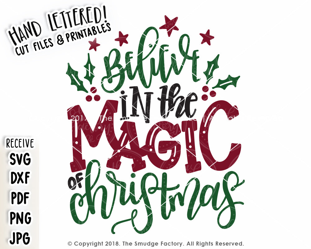 Magic Of Christmas.Believe In The Magic Of Christmas Svg Printable