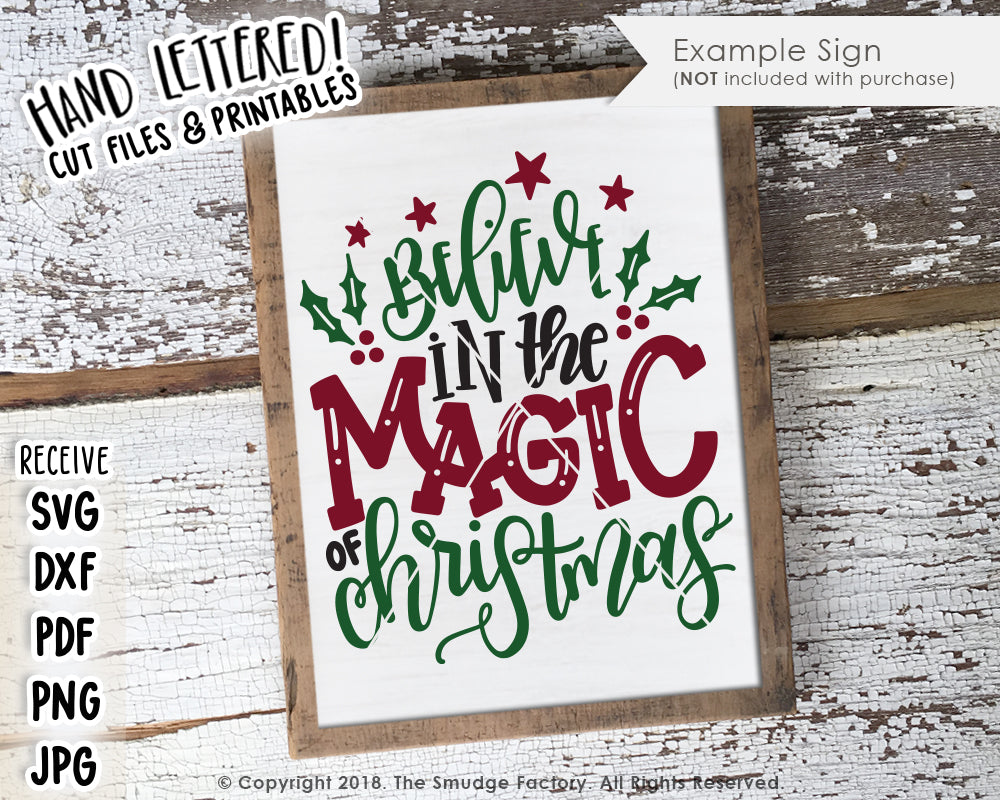 Believe In The Magic Of Christmas SVG & Printable