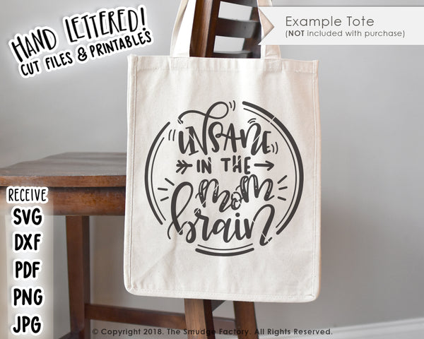 Insane In The Mom Brain SVG & Printable