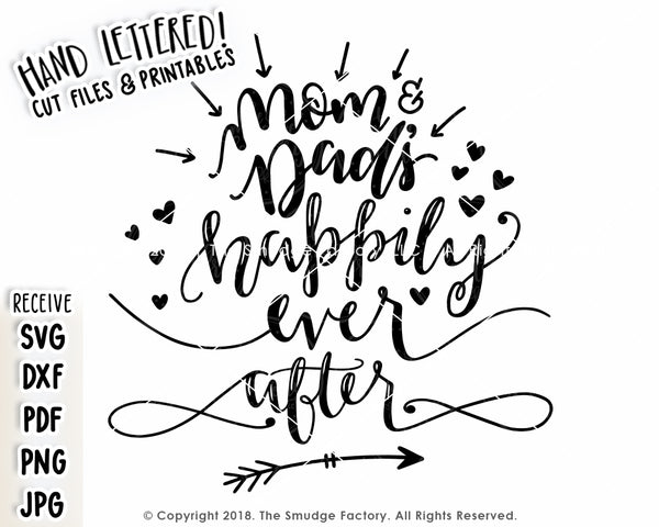 Mom & Dad's Happily Ever After SVG & Printable