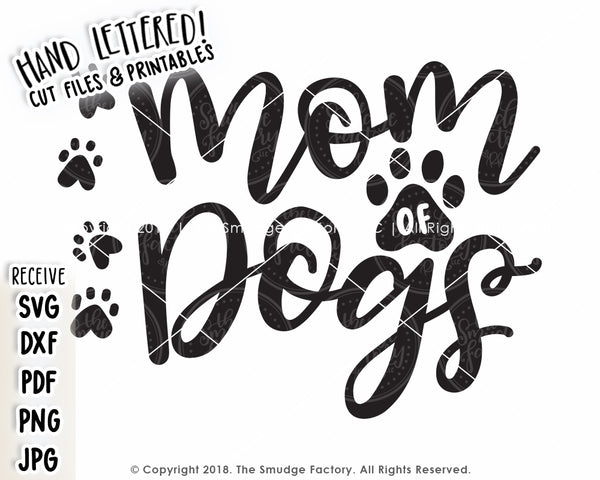 Mom Of Dogs SVG File