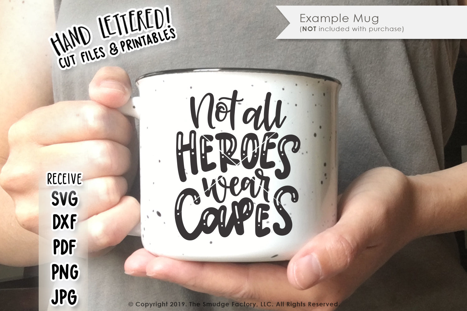 Not All Heroes Wear Capes SVG & Printable