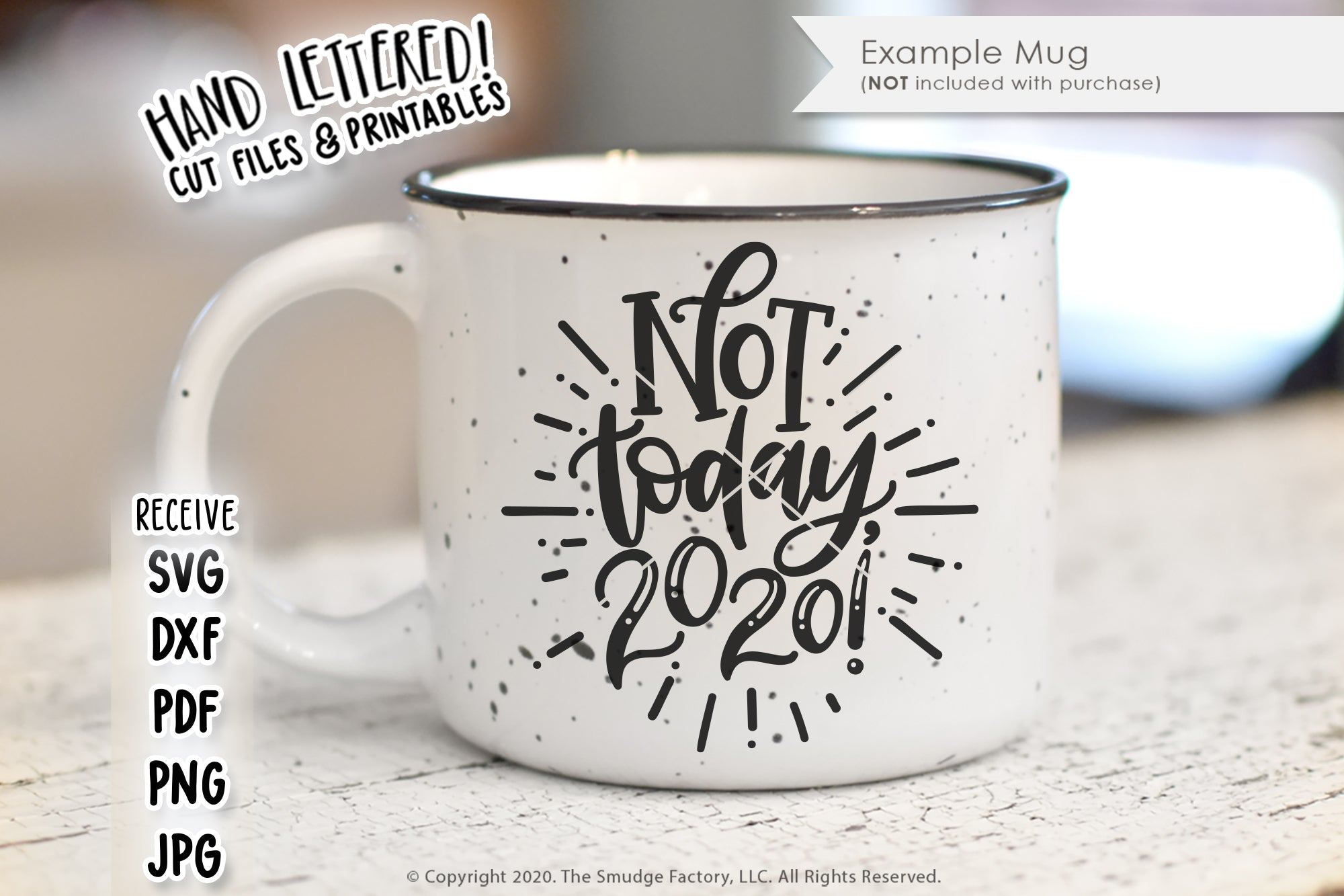 Not Today, 2020 SVG & Printable