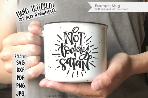 Not Today, Satan SVG & Printable
