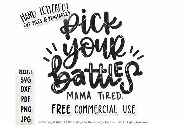 Pick Your Battles SVG & Printable
