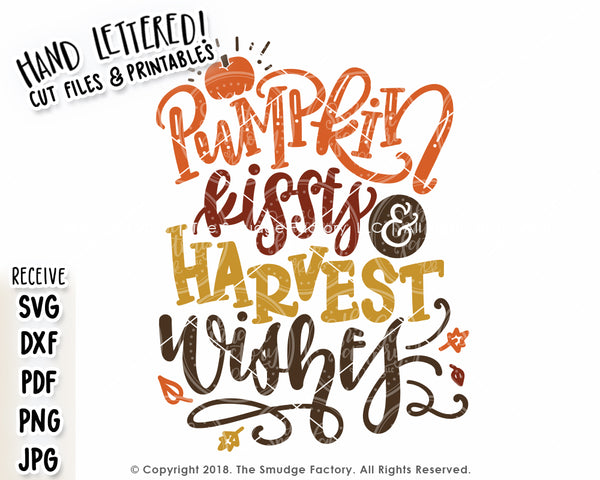 Pumpkin Kisses & Harvest Wishes SVG & Printable