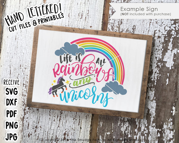 Life Is All Rainbows And Unicorns SVG File & Printable