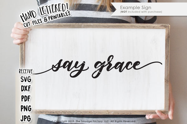Say Grace SVG & Printable