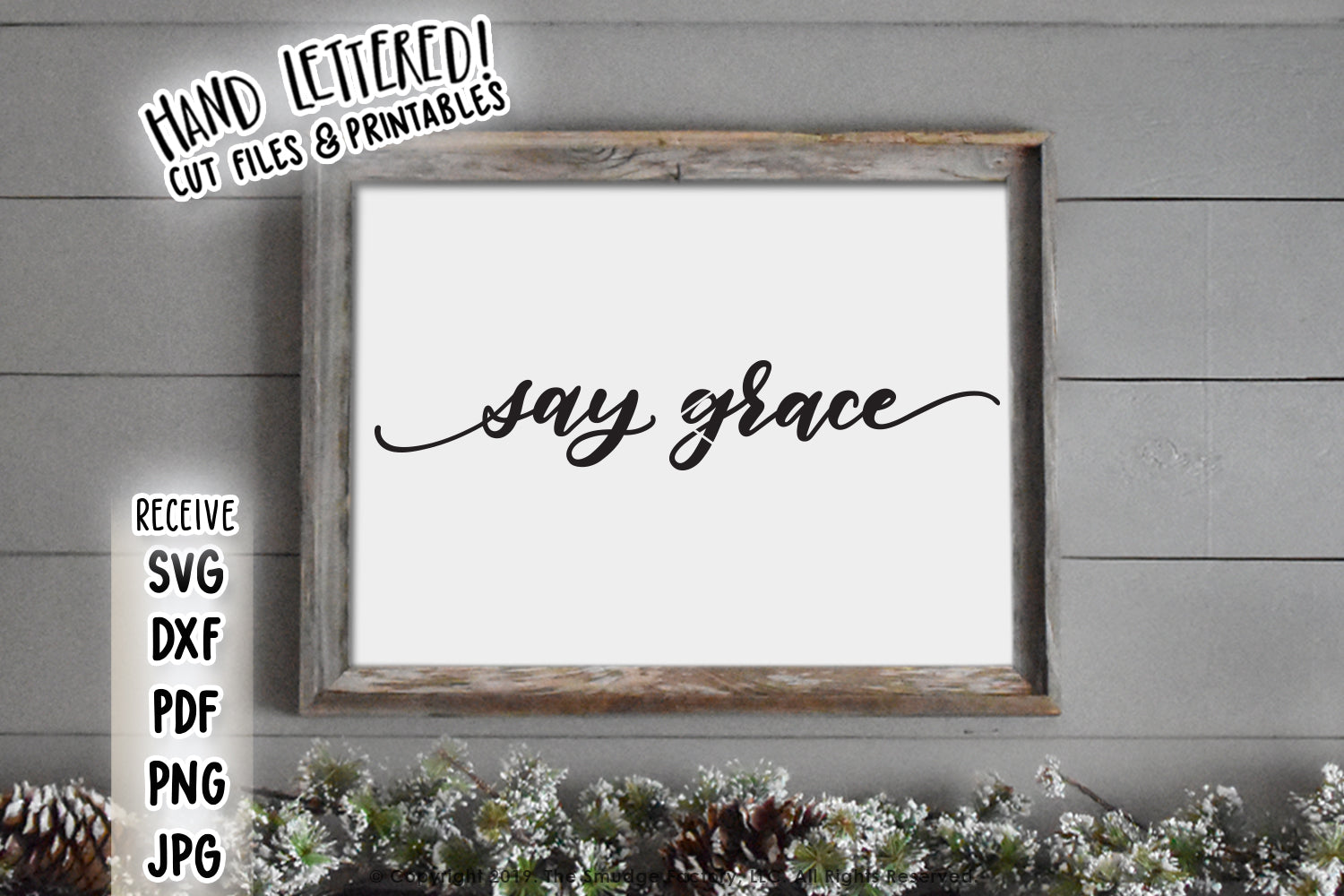 Say Grace Svg Printable The Smudge Factory