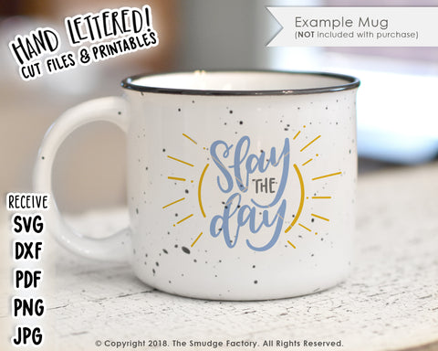 Slay The Day SVG & Printable