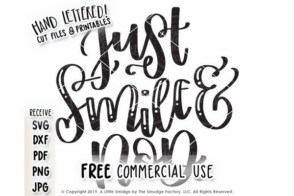 Just Smile & Nod SVG & Printable