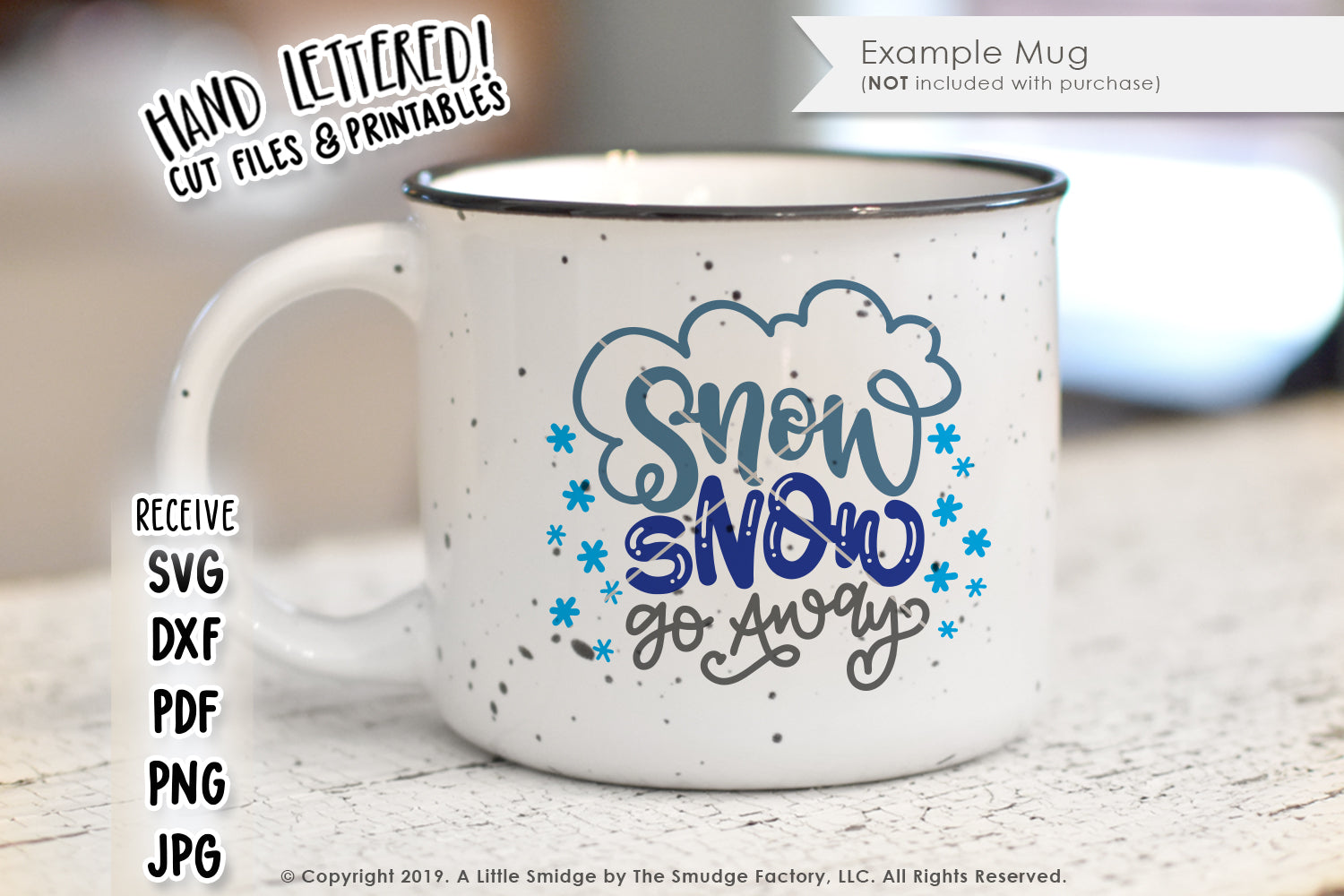 Snow Snow Go Away SVG & Printable
