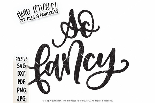 So Fancy SVG & Printable