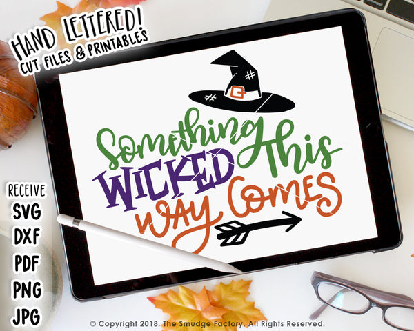 Something Wicked This Way Comes SVG & Printable