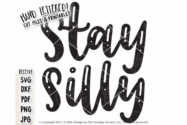 Stay Silly SVG & Printable