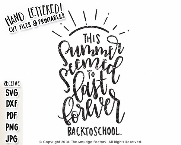 This Summer Seemed To Last Forever SVG & Printable
