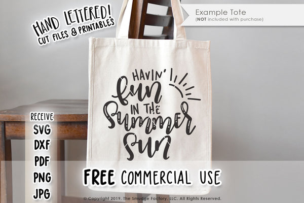Havin' Fun In The Summer Sun SVG & Printable