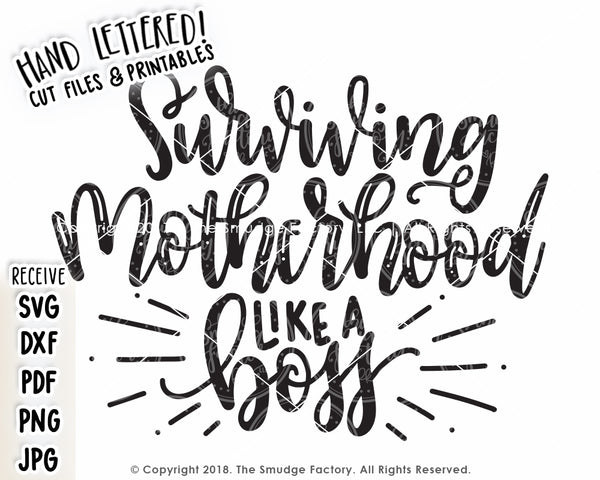 Surviving Motherhood Like A Boss SVG & Printable