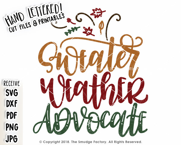 Sweater Weather Advocate SVG & Printable
