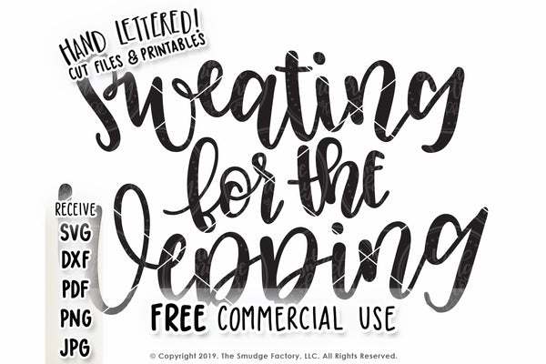 Sweating For The Wedding SVG & Printable