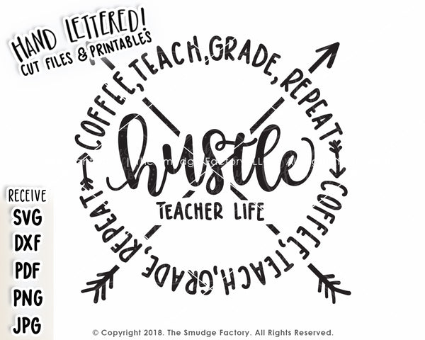 Teacher Hustle SVG & Printable