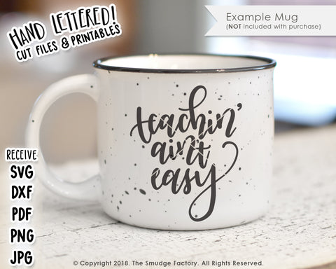 Teachin' Ain't Easy SVG & Printable