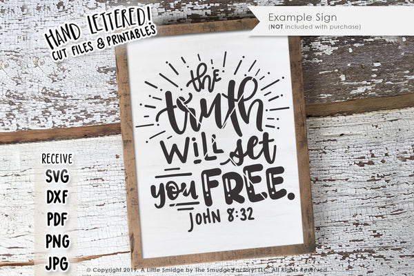 The Truth Will Set You Free SVG & Printable