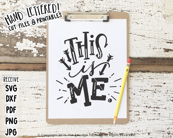 This Is Me SVG & Printable