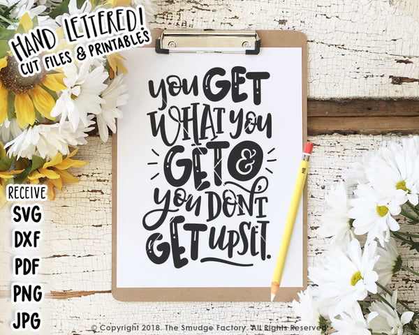 You Get What You Get SVG & Printable