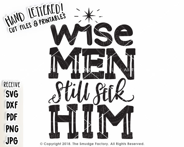 Wise Men Still Seek Him SVG & Printable