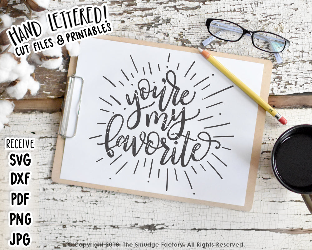 You're My Favorite SVG & Printable