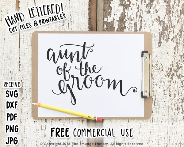 Aunt Of The Groom SVG & Printable