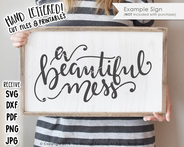 A Beautiful Mess SVG & Printable