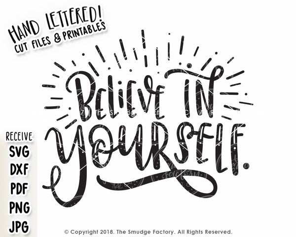 Believe In Yourself SVG & Printable
