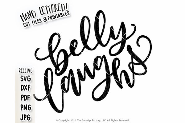 Belly Laughs SVG & Printable