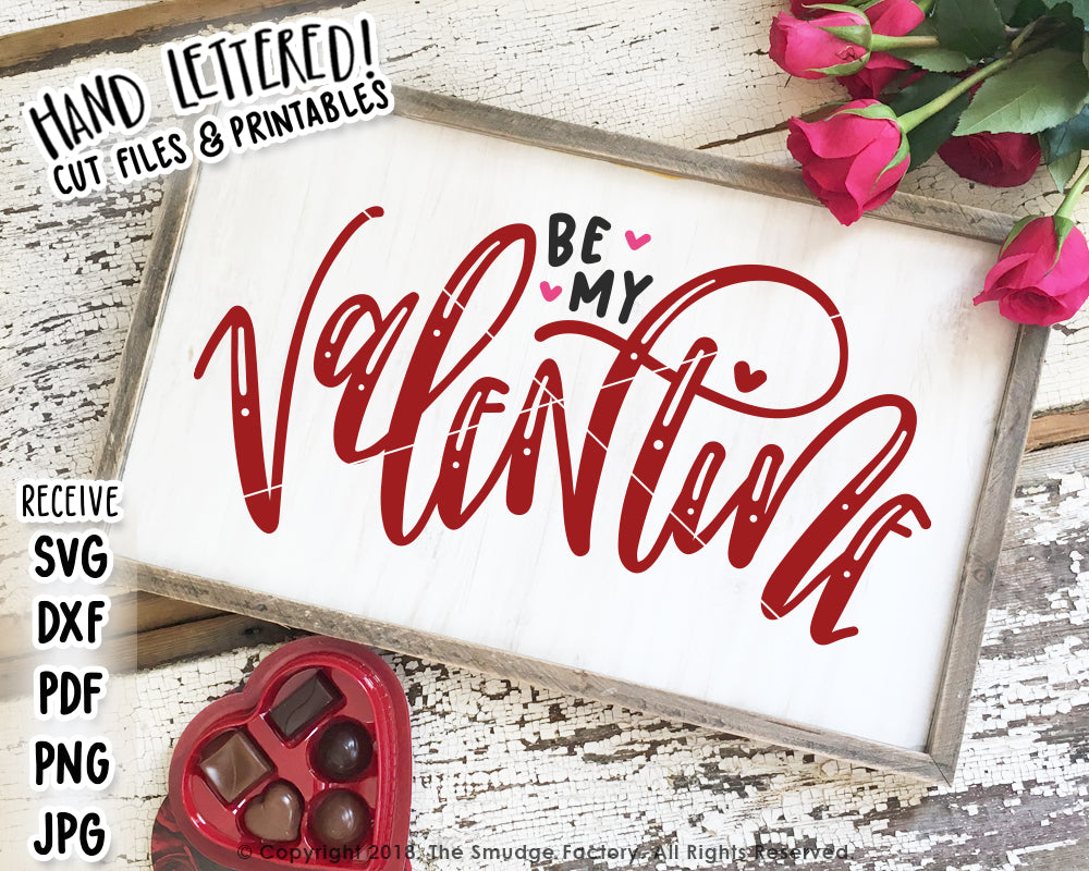 Be My Valentine SVG & Printable