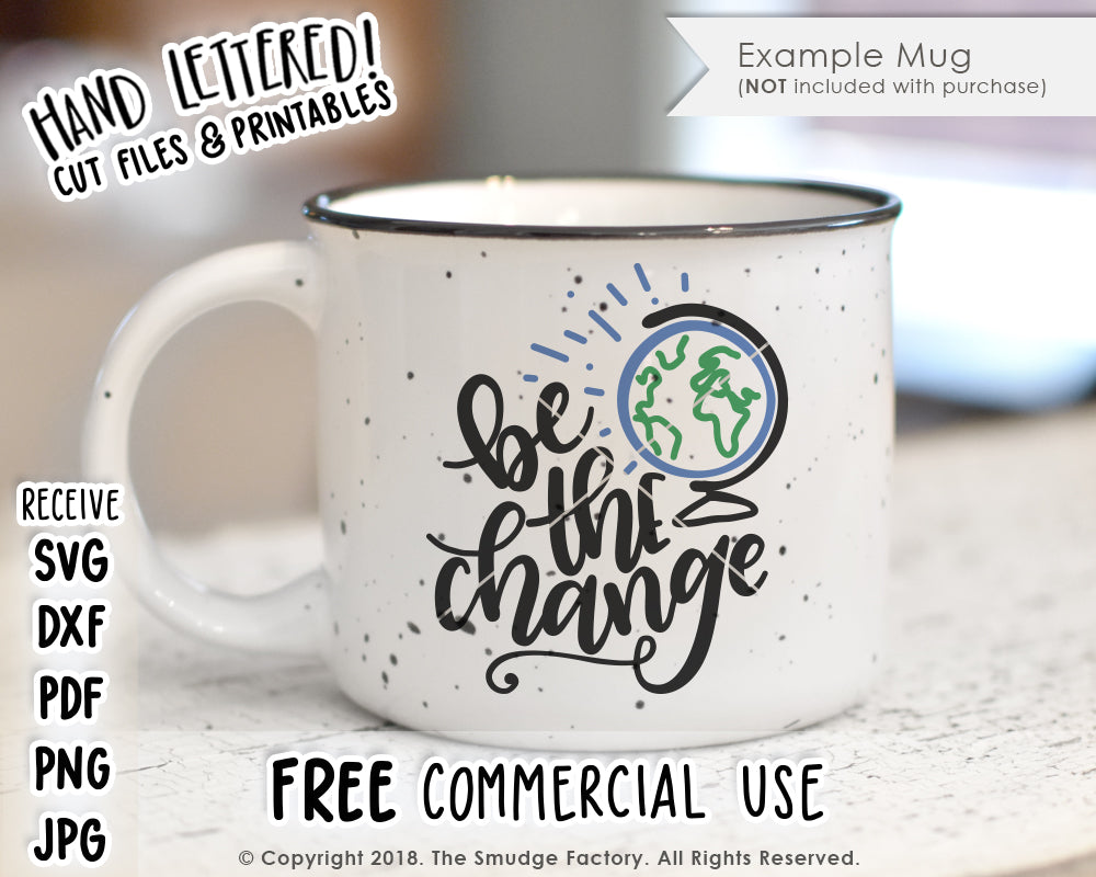 Be The Change SVG & Printable