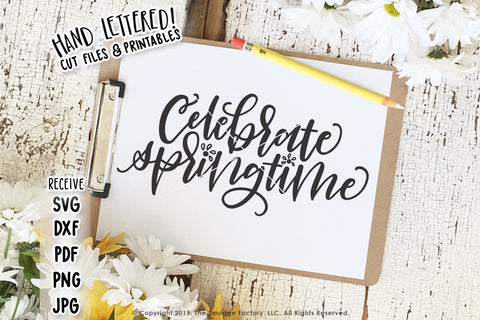 Celebrate Springtime SVG & Printable