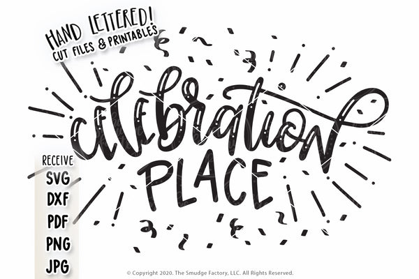 Celebration Place SVG & Printable