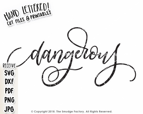 Dangerous SVG & Printable