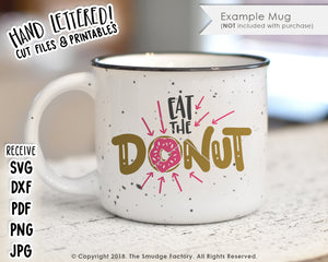 Eat The Donut SVG & Printable