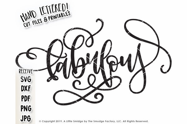 Fabulous SVG & Printable