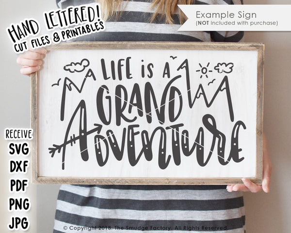Life Is A Grand Adventure SVG & Printable