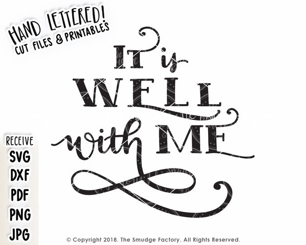 It Is Well With Me SVG & Printable