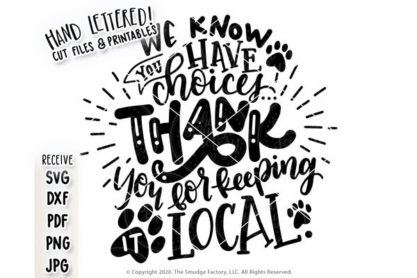 Thank You For Keeping It Local, Pets SVG & Printable