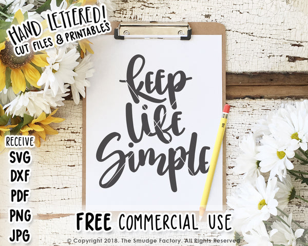 Keep Life Simple SVG & Printable